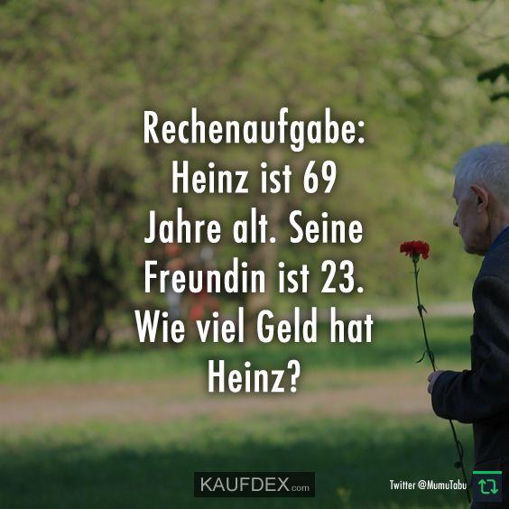 Rechenaufgabe:u00 Heinz ist 69 Jahre alt. Seine Freundin
