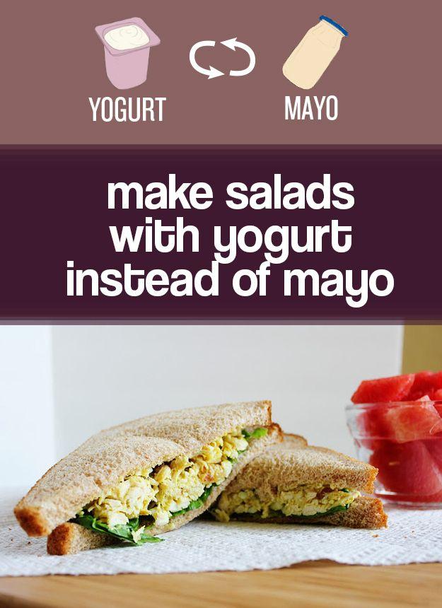 Use Greek or regular yogurt instead of mayo in tuna, chicken, and egg salad. | 27 Easy Ways To Eat Healthier
