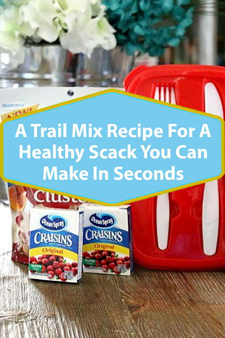 30 Second Trail Mix for Kids –
