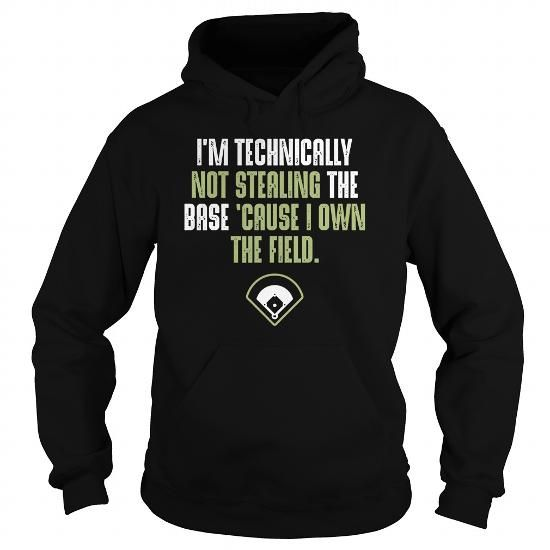 I m technically not stealing the base cause I own the field Baseball  0816