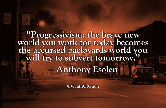 Anthony Esolen | Political quotes, Philosophy quotes ...
