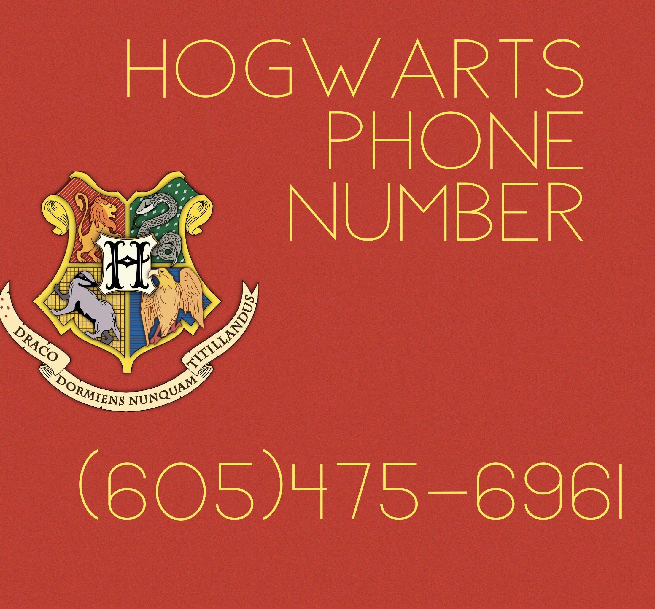 Hogwarts phone number it works i tried it it works