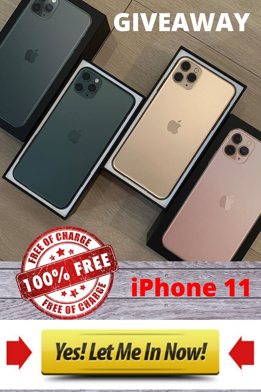 Get free iPhone 11 giveaway iphones appleiphone