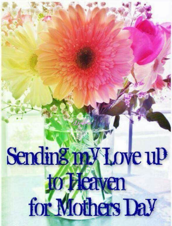 Pin By Leanna Mclean On Mother S Day Mother S Day In Heaven Mom In Heaven Miss Mom