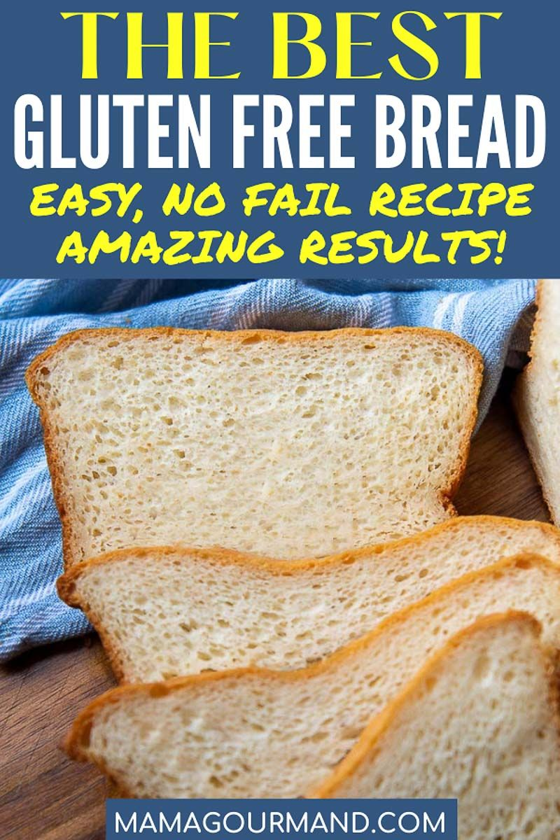 Best Gluten Free Bread Recipe Recipe In 2020 Good Gluten Free Bread Recipe Best Gluten Free Recipes Recipes