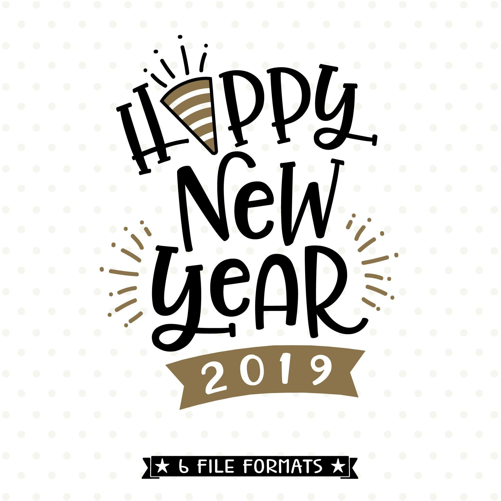 Pin On New Years Svgs For Cricut And Silhouette
