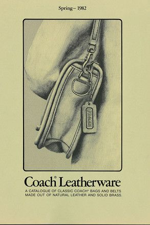 A 1982 Coach ad campaign focused on the brand's iconic leather with brass hardware. The new Legacy Collection uses thinner leather, and nickel-coated zinc hardware.