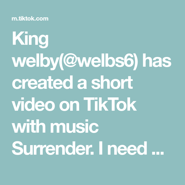 King Welby Welbs6 Has Created A Short Video On Tiktok With Music Surrender I Need Help This Or That Questions Instagram Story Ideas Music