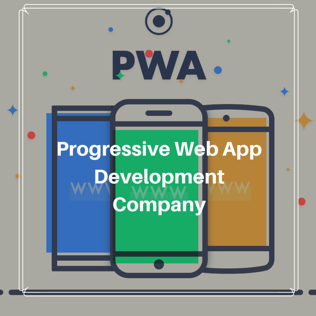 PWA app development Progressive Web Apps