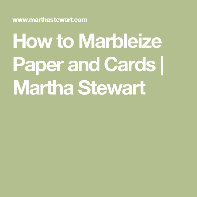 How to marbleize paper and cards martha stewart gift ideas how to marbleize paper and cards martha stewart decorating easter eggspaper napkinsegg negle Image collections