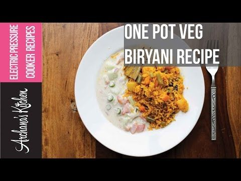 One pot vegetable biryani recipe in electric pressure cooker by indian food recipes forumfinder Images