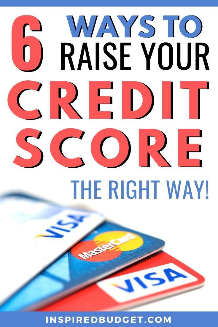 6 ways to raise your credit score the legit way credit