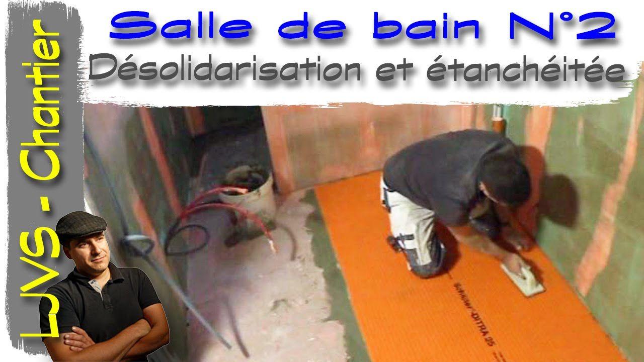 Salle De Bains N 2 Vid O 6 D Solidarisation Et Tanch It Fr