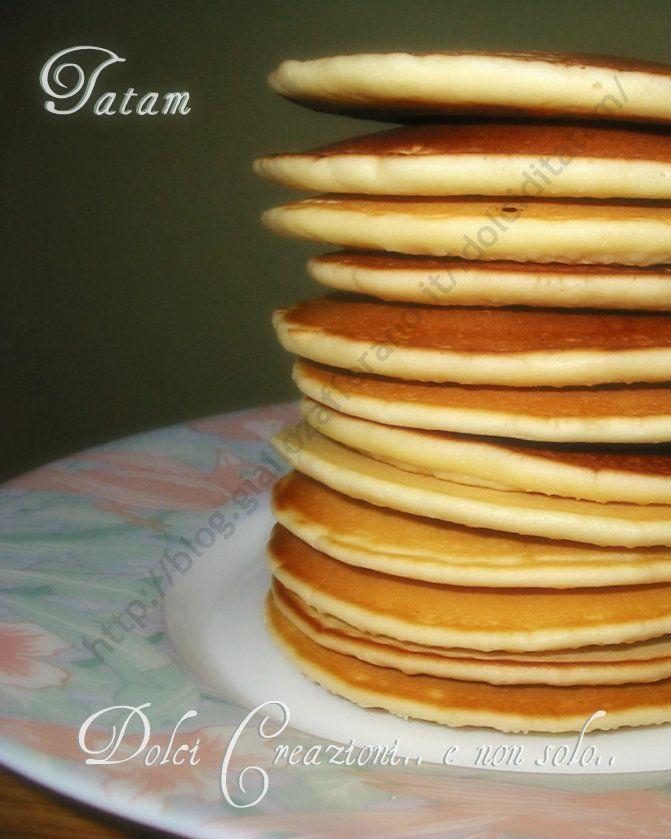 Ricetta Pancake Americani Giallo Zafferano.Pancakes Ricetta Base Dolci Creazioni E Non Solo Tatam Ricette Dolci Ricette Dolci