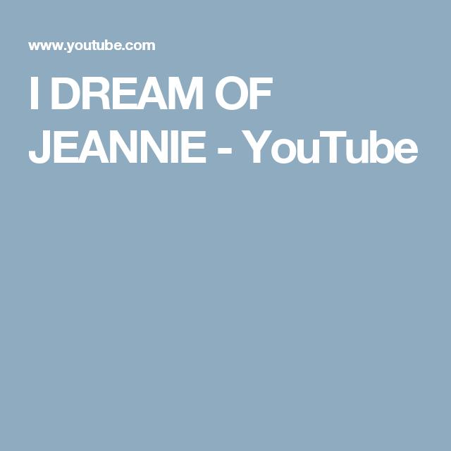 I DREAM OF JEANNIE - YouTube