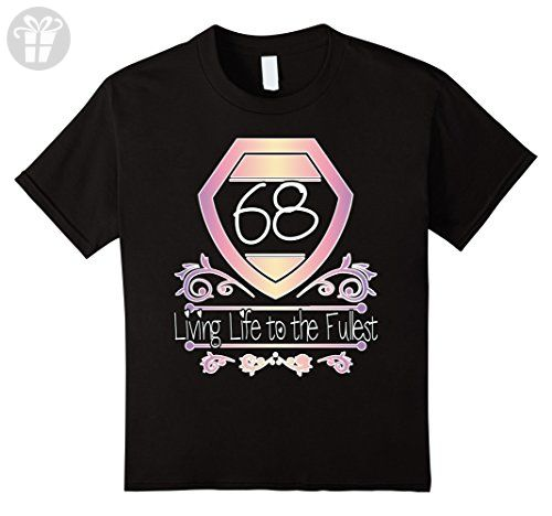 Kids Sixty Eighth Birthday TShirt- Living LIfe to Fullest at 68 12 Black - Birthday shirts (*Amazon Partner-Link)
