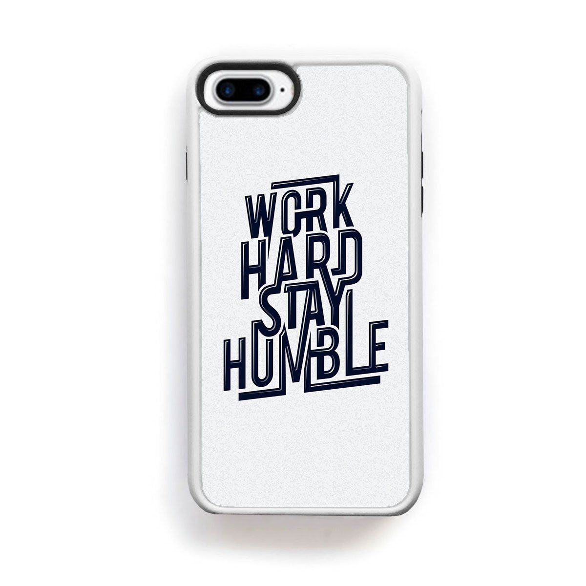 Humble Quotes Fair Work Hard Stay Humble Quote For Iphone 7 Plus  Products  Pinterest .
