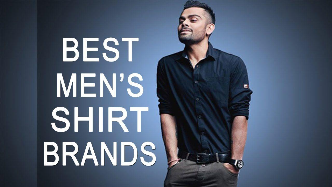 Top 10 Best Men S Shirt Brands In India 2019 Fashion Guruji Mens