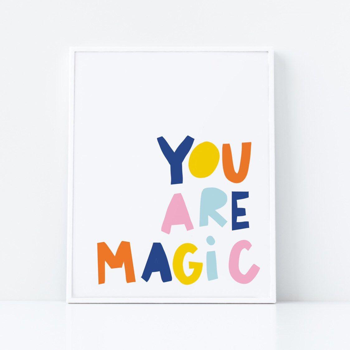 You Are Magic Poster Printable Wall Art Nursery Print Kids