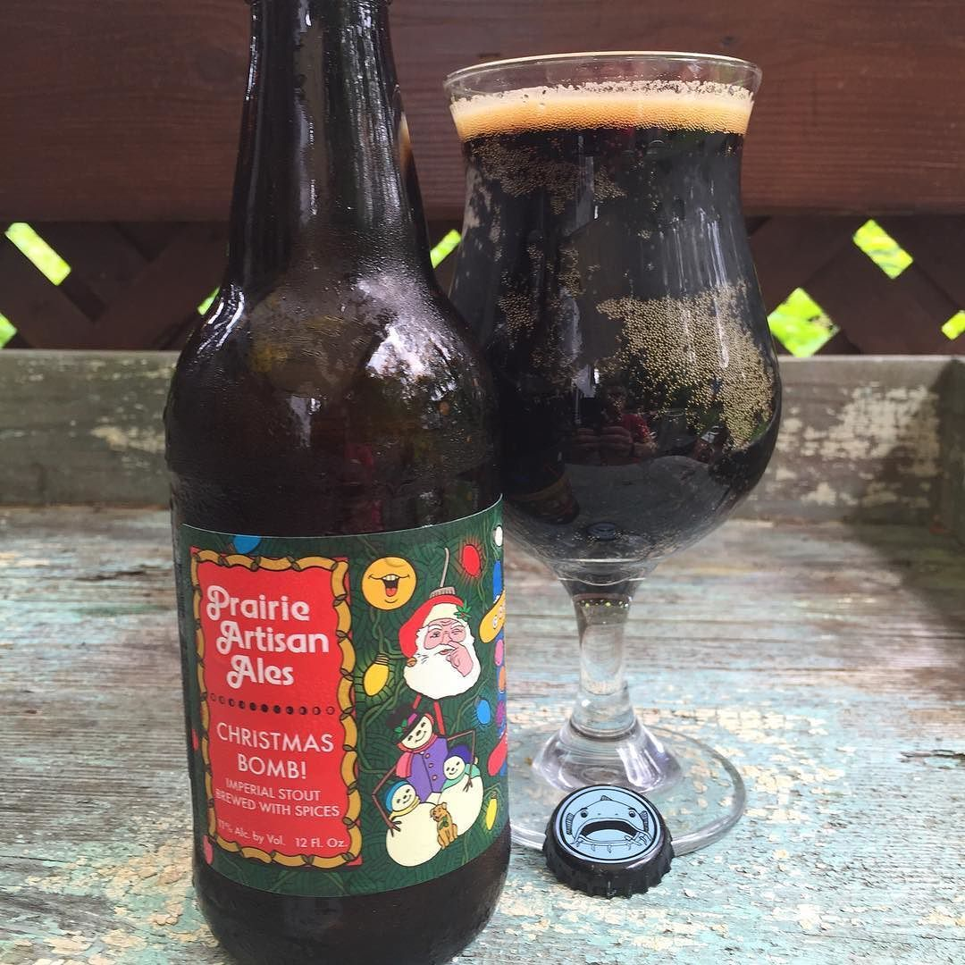 Wrong holiday? Right Stout! @prairieales Christmas Bomb! #stout ...