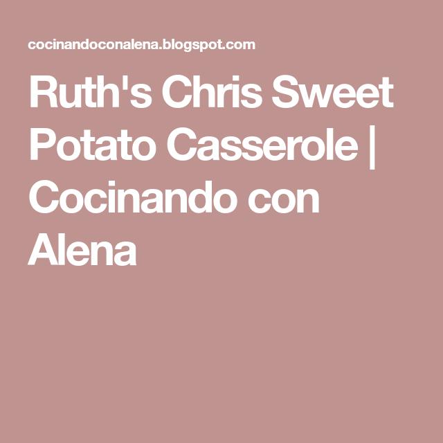 Ruth's Chris Sweet Potato Casserole | Cocinando con Alena
