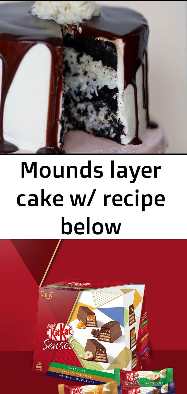 Mounds layer cake w recipe below Mounds Layer Cake w recipe below Nestle are launching luxury KITKATsghkuk Filling fresh and vibrant lemony chicken soup made creamy with...