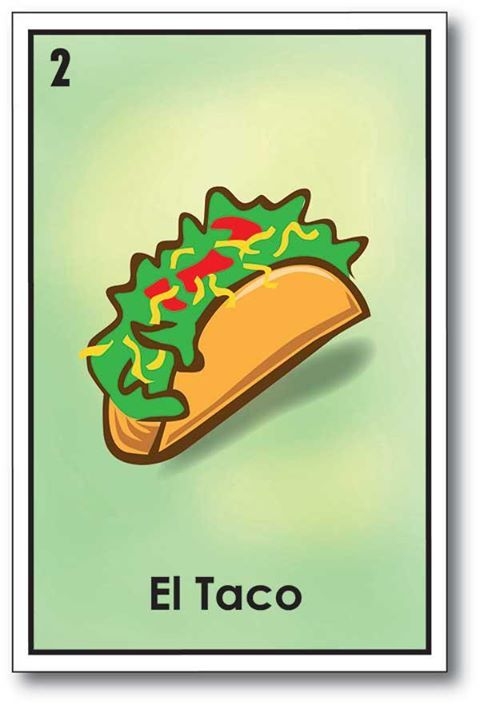 taco loteria for taco thusiasts only in 2018 tacos taco