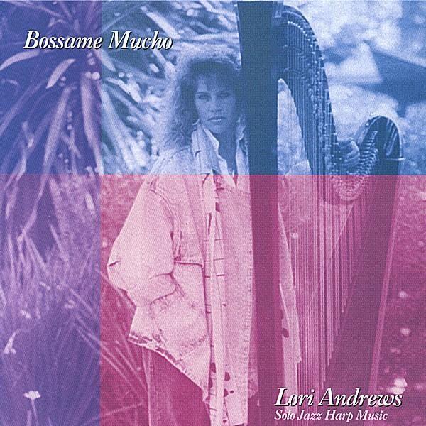 Lori Andrews - Bossame Mucho