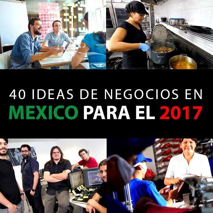 TOP 40 Ideas De Negocios En México Para El 2018