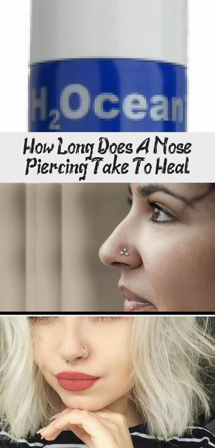 How long does a nose piercing take to heal piercing