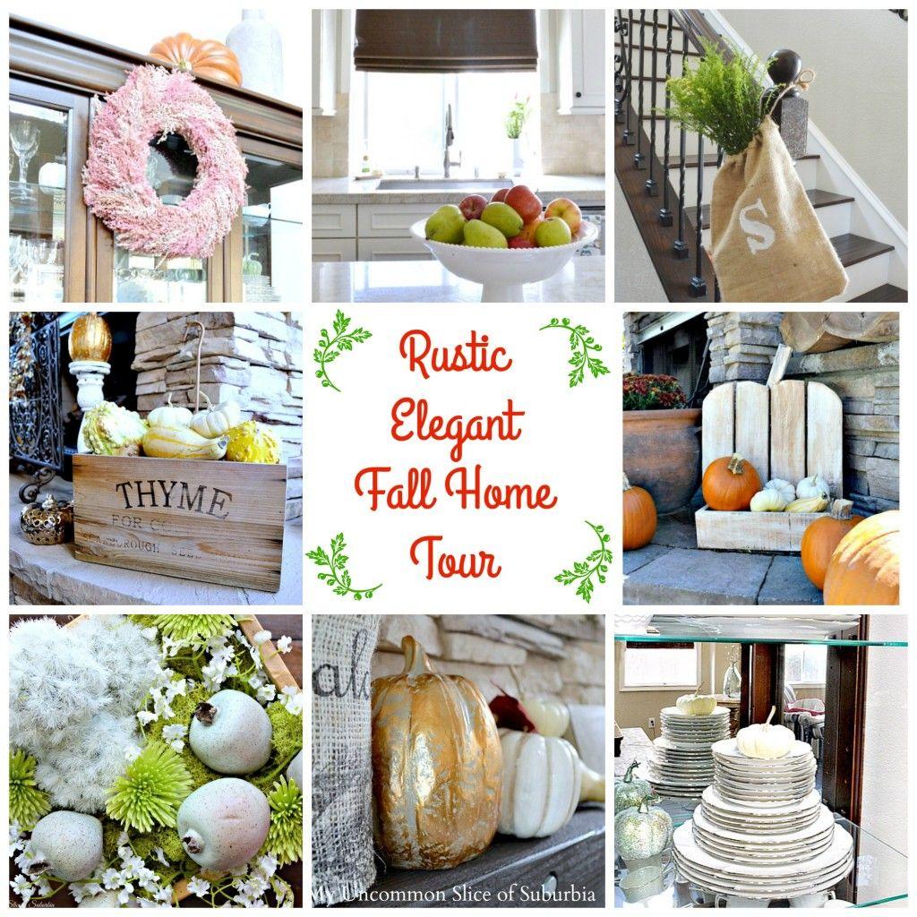 Diy Home Decor Fall Home Tour: Rustic Elegant Fall Home Tour