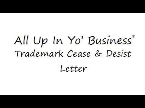 A Trademark Cease  Desist Letter  All Up In Yo Business