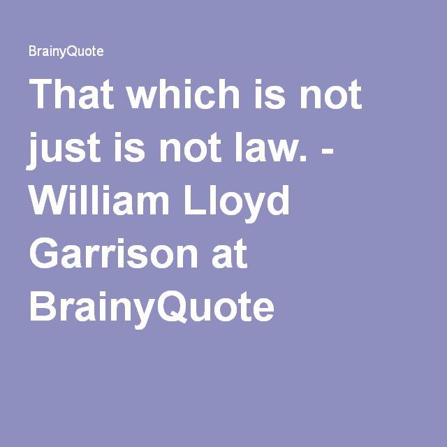 William Lloyd Garrison Quotes