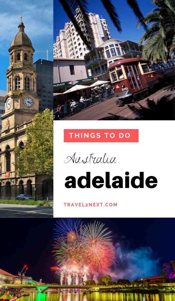 35 Amazing Things To Do In Adelaide Australia Travel Summer