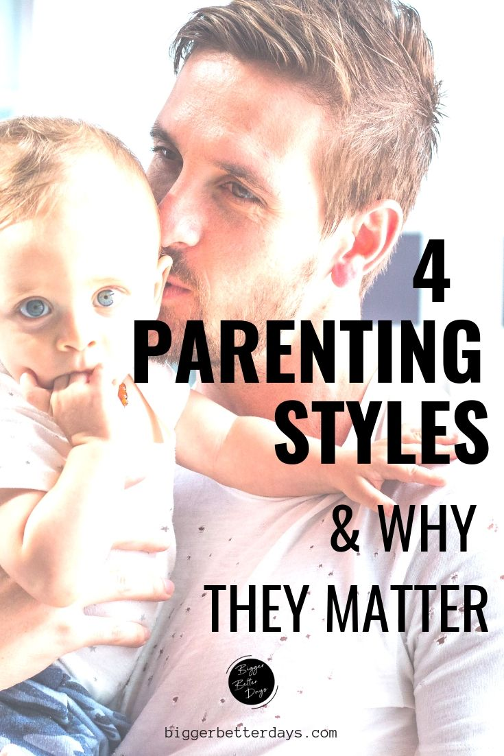 Why Parenting Styles Matter When >> 4 Parenting Styles Why They Matter Parenting Styles Parenting