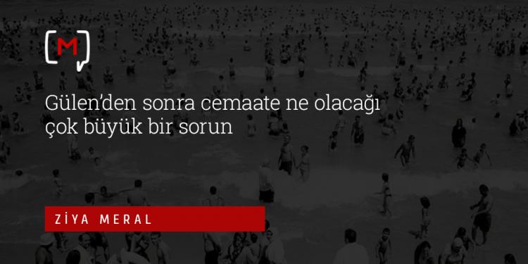 """Medyascope ///  Ziya Meral: """"Gülen'den sonra cemaate ne olacağı çok büyük bir sorun"""""""