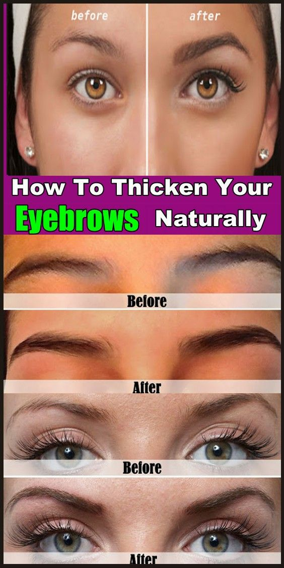 How To Thicken Your Eyebrows Naturally   Eyebrows, How to ...