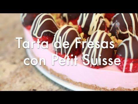 Tarta De Fresas Con Petit Suisse Recetas De Tartas Tartas Tarta De Fresas Pastel De Dulces