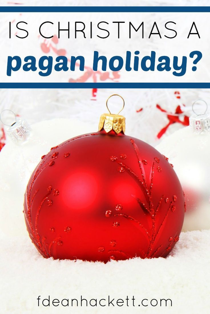 is christmas a pagan holiday december 25 december and holidays