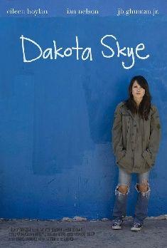 Dakota Skye Full Movie