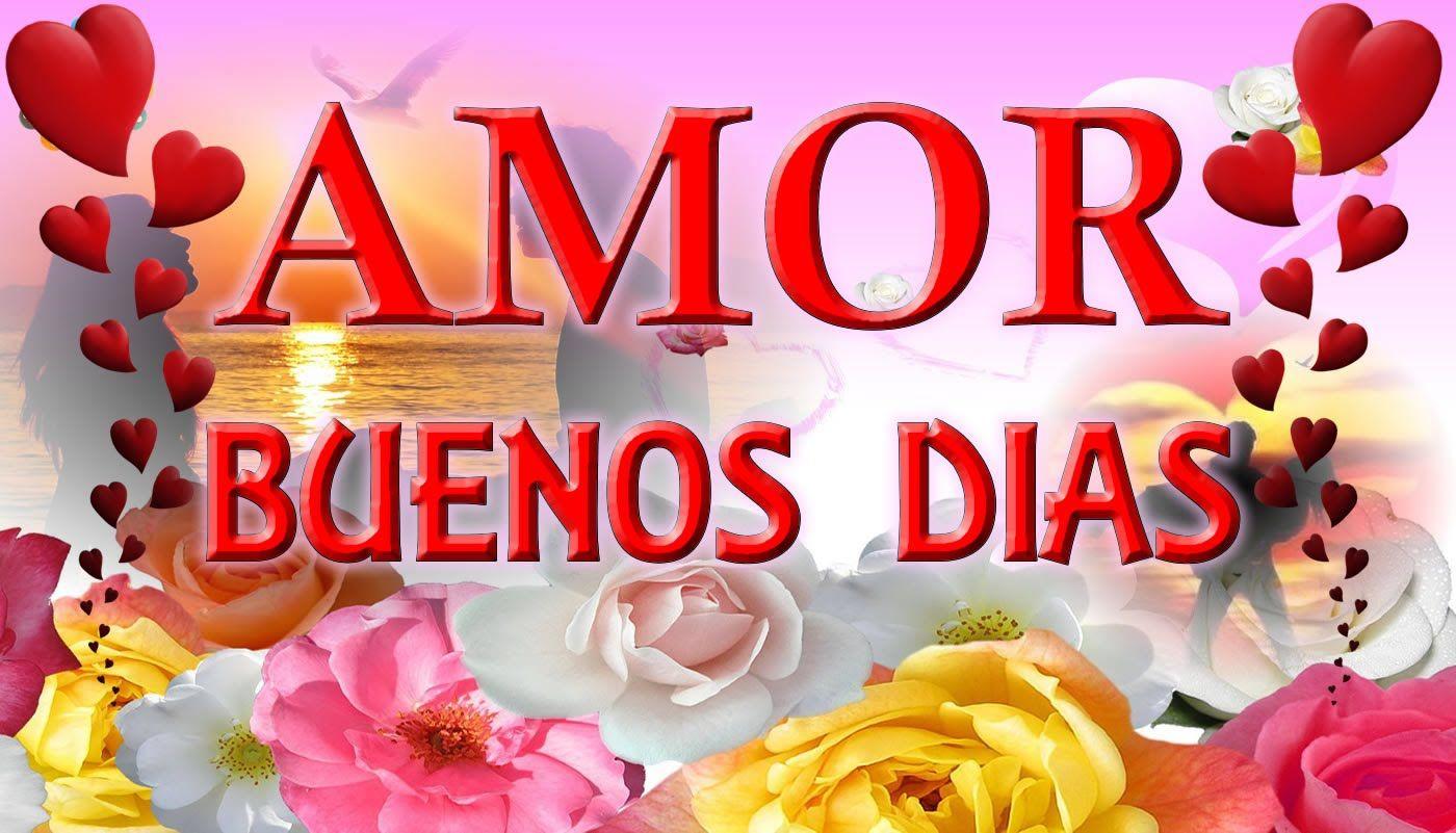 Frases De Amor Con Imagenes De Buenos Dia: Galería De Imágenes Con Frases De Buenos Dias Mi Amor Para