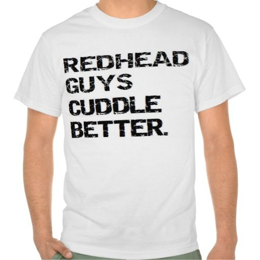 >>>Cheap Price Guarantee          valentine: redhead guys cuddle better tshirts           valentine: redhead guys cuddle better tshirts We have the best promotion for you and if you are interested in the related item or need more information reviews from the x customer who are own of them befo...Cleck Hot Deals >>> http://www.zazzle.com/valentine_redhead_guys_cuddle_better_tshirts-235059623294361293?rf=238627982471231924&zbar=1&tc=terrest
