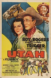 UTAH (1945) - Roy Rogers & 'Trigger' - George 'Gabby' Hayes - Dale Evans - Bob Nolan & the Sons of the Pioneers - Republic Pictures - Movie Poster.