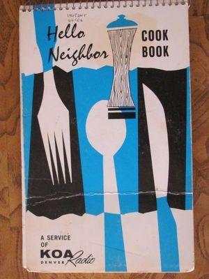 Hello Neighbor Cook Book KOA Radio Denver Vtg 1965 Cookbook