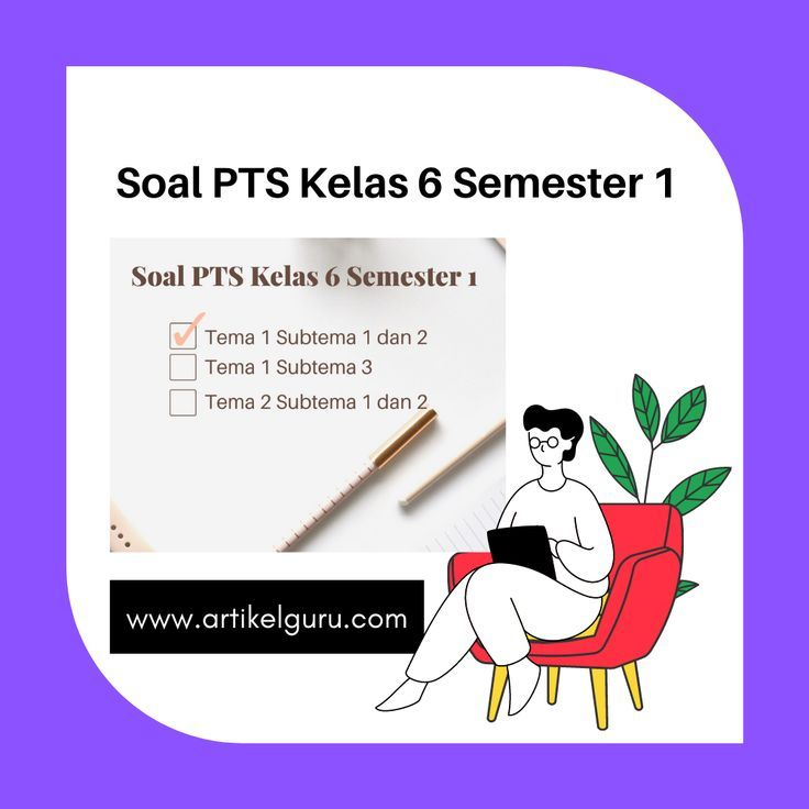 Soal PTS Kelas 6 Semester 1