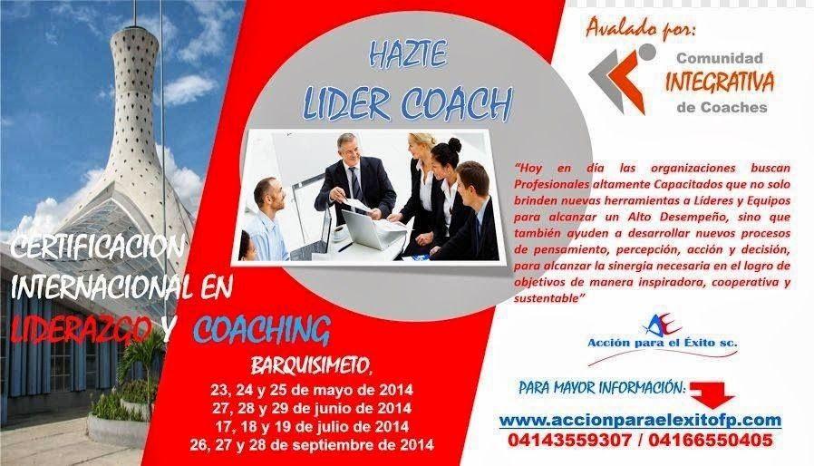 #Barquisimeto #Coaching @accionpelexito  ¡Hazte un Líder-Coach!  Programa de Certificación Internacional en Liderazgo y Coaching (120 horas académicas, más 20 horas de práctica extra aula) Comienza el 23 de mayo en la ciudad de Barquisimeto   * Coach David Gálvez  * 0414-3559307 0416-6550405  * email: infoacciondg@gmail.com  * web: www.accionparaelexitofp.com