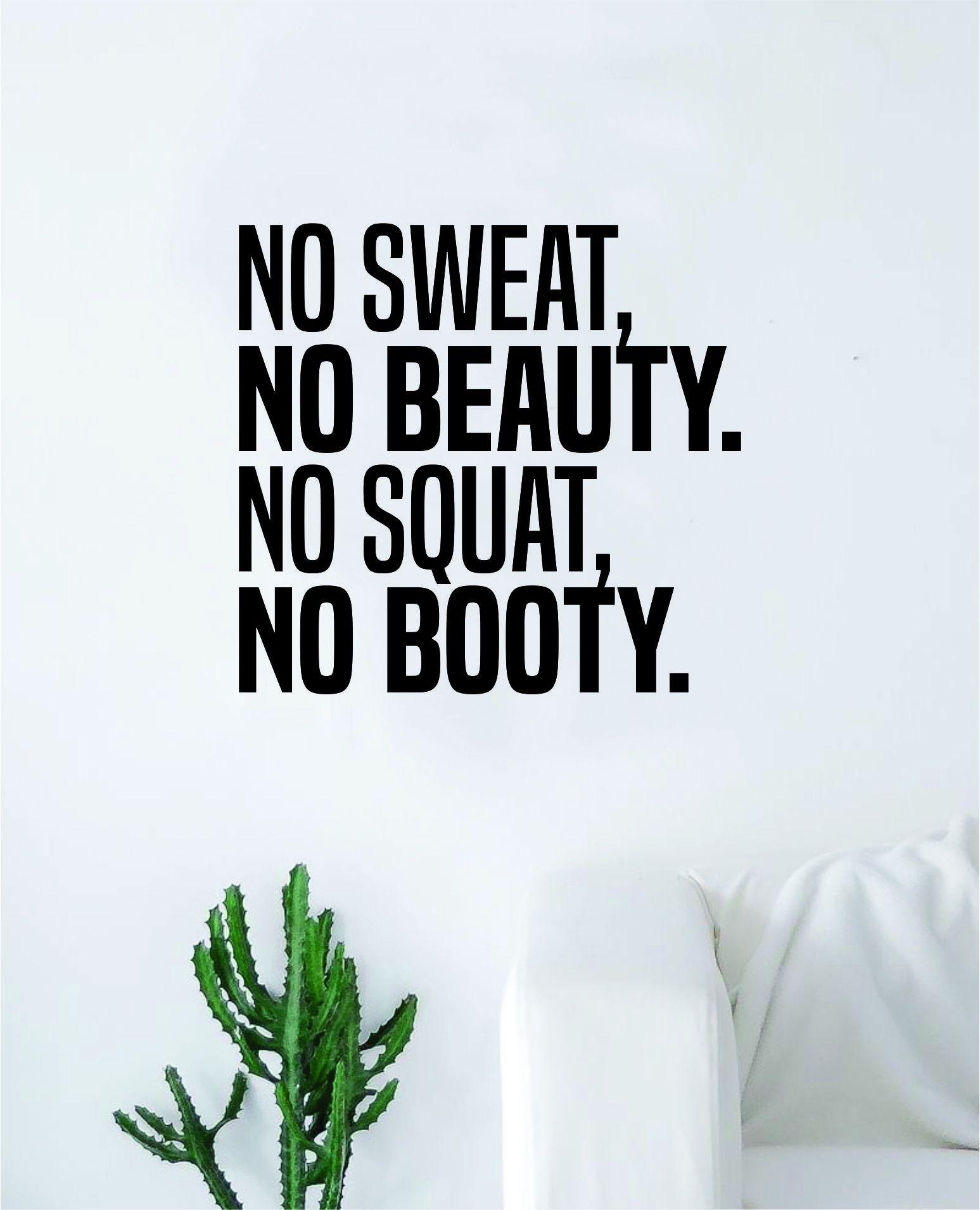 No Sweat Beauty Squat Booty Girls Decal Sticker Wall Vinyl Art Wall Bedroom Room Decor Motivational Inspirational Teen Sports Gym Fitness - black