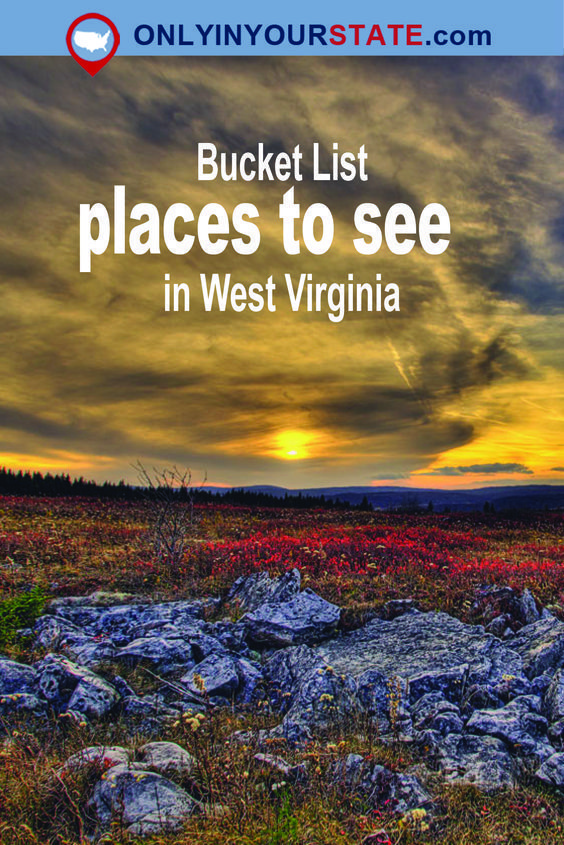 Travel  West Virginia  Attractions  Sites  Explore  Adventure  Things To Do  Weekend  Activities  Bucket List