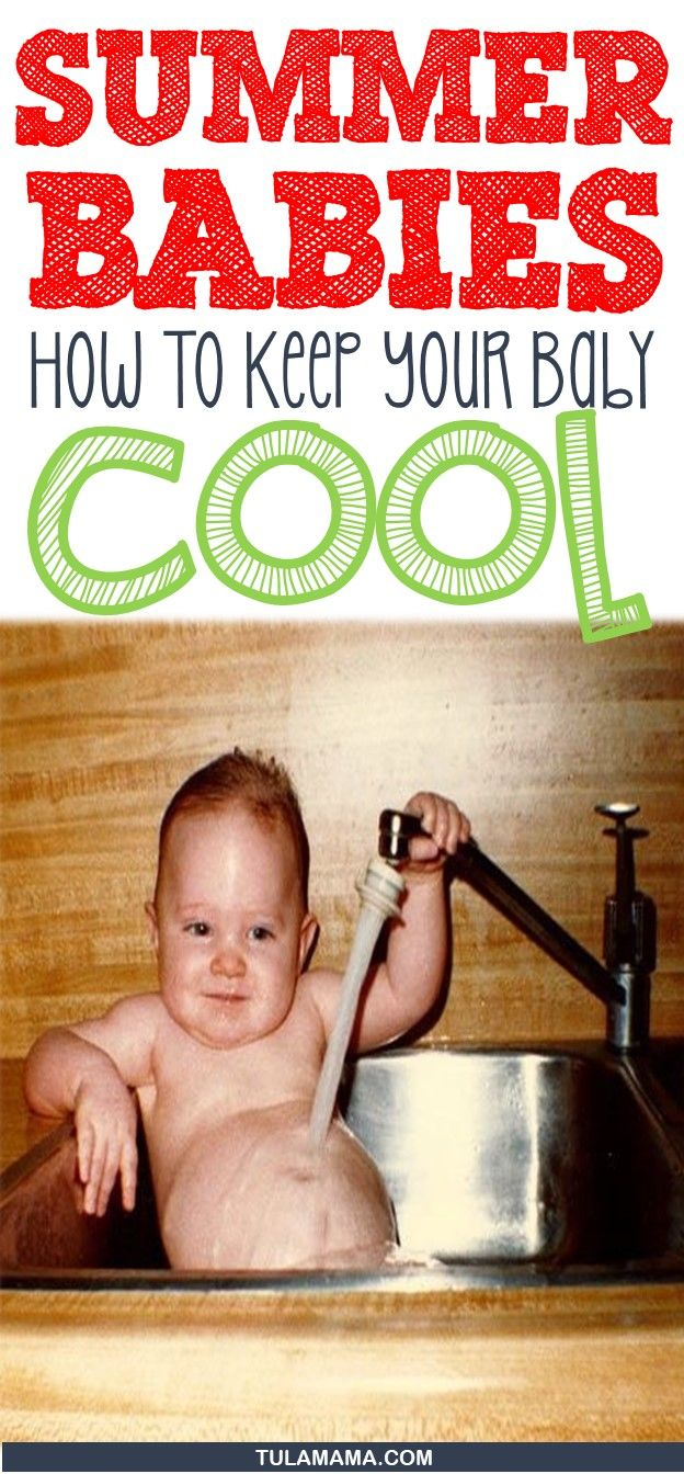 Summer Baby: How To Keep Baby Cool In Summer | Summer baby ...