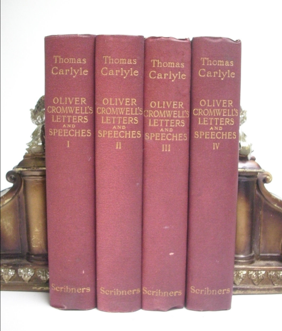 Thomas Carlyle Oliver Cromwell S Letters And Speeches In 4 Volumes Personal Library Thomas Carlyle Letters